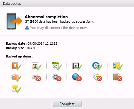 The factually incorrect 'Abnormal completion' / 'GT-I9100 data has been backed up successfully.' dialog box. Looks like situation normal to me.